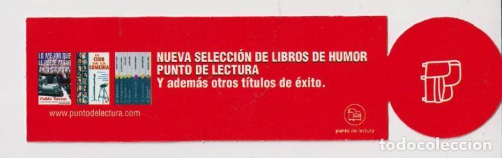 Coleccionismo Marcapáginas: Marcapáginas de Edición de Punto de Lectura mejor humor con punto de lectura - Foto 2 - 252956465
