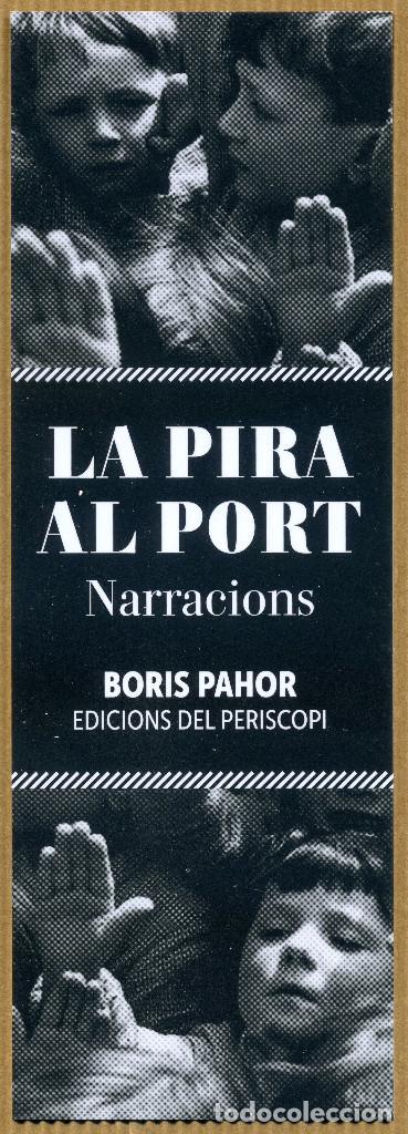 MARCAPÁGINAS - EDICIONS DEL PERISCOPI LA PIRA AL PORT (Coleccionismo - Marcapáginas)