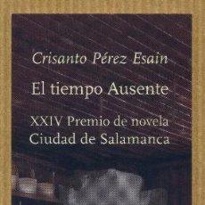Coleccionismo Marcapáginas: MARCAPÁGINAS - EDICIONES DEL VIENTO EL TIEMPO AUSENTE. Lote 254279255