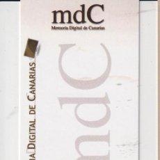 Coleccionismo Marcapáginas: MARCAPÁGINAS DE EDITORES DE GRAN CANARIAS TÍTULO MEMORIA DIGITAL DE GRAN CANARIAS. Lote 254382115