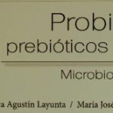 Coleccionismo Marcapáginas: MARCAPÁGINAS EDITORIAL EDICIONES I.PROBIOTICOS.PREBIOTICOS Y SIMBIOTICOS-. Lote 254392385