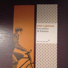 Coleccionismo Marcapáginas: MARCAPÁGINAS. LIBROS DEL ASTEROIDE. ALAN LIGHTMAN. LOS SUEÑOS DE EINSTEIN. Lote 255597980