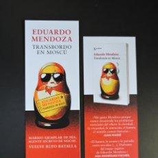Coleccionismo Marcapáginas: MARCAPÁGINAS - SEIX BARRAL - TRANSBORDO EN MOSCÚ - EDUARZO MENDOZA. Lote 257481690