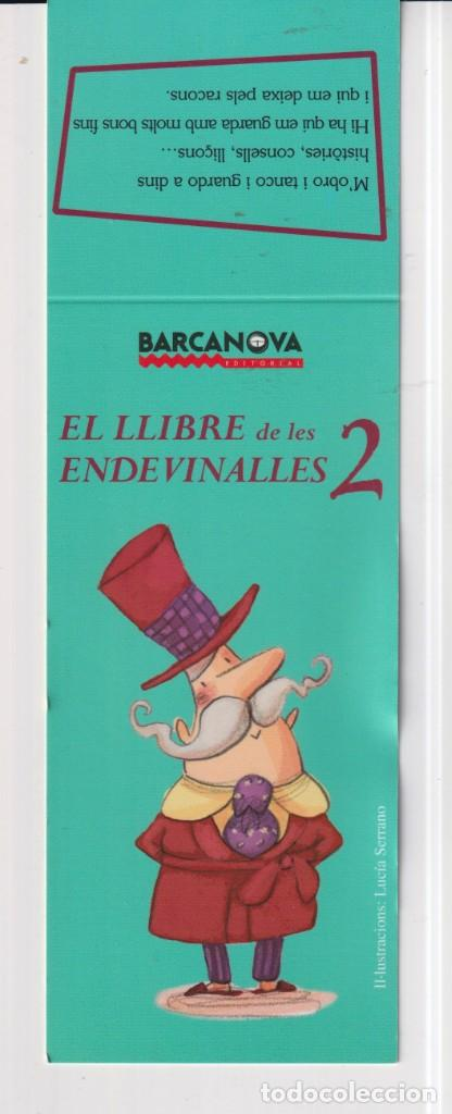 MARCAPÁGINAS EDITOR BARCANOVA TUTULO EL LLIBRFE DE LES ENDEVINALLES 2 (Coleccionismo - Marcapáginas)