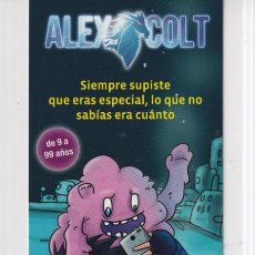 Coleccionismo Marcapáginas: MARCAPÁGINAS EDITOR DESTINI TUTULO ALEX COLT. Lote 261566260