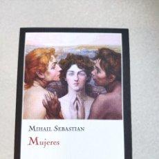 Coleccionismo Marcapáginas: MARCAPÁGINAS - TAMAÑO POSTAL - IMPEDIMENTA - MUJERES - MIHAIL SEBASTIAN. Lote 261595985
