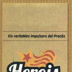 Coleccionismo Marcapáginas: MARCAPAGINAS EDICIONS COSSETANIA - HEROIS INDEPES. Lote 261996395