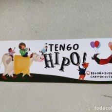 Collezionismo Segnalibri: MARCAPÁGINAS - NARVAL - ¡ TENGO HIPO ! - BEGOÑA BUENO - CARMEN DUTRÚS. Lote 263087650