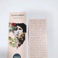 Collezionismo Segnalibri: MARCAPÁGINAS - EDITORIAL DIECI6 - LA VOZ ESQUIVA - BELÉN PALOS. Lote 263107680