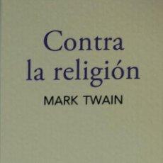Coleccionismo Marcapáginas: MARCAPÁGINAS EDITORIAL TRAMA.CONTRA LA RELIGION.MARK TWAIN.-. Lote 263189720