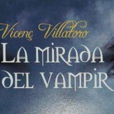 Colecionismo Marcadores de página: MARCAPÁGINAS EDITORIAL BARCANOVA.LA MIRADA DEL VAMPIR.. Lote 264237276