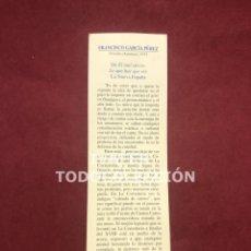 Coleccionismo Marcapáginas: MARCAPAGINAS LITERASTURA CON CALENDARIO 1997,TEXTO FRANCISCO GARCIA PEREZ ,CONSEJERIA CULTURA. Lote 268906679