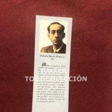 Coleccionismo Marcapáginas: MARCAPAGINAS LITERATURA ASTURIANA, BIOGRAFIA Y TEXTO OBRA DE ANTONIO GARCIA OLIVEROS, 1997. Lote 268906759