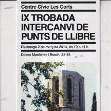 Coleccionismo Marcapáginas: MARCAPÁGINAS EDITOR AJUNTAMIENTO BARCELONA TUTULO IX TROBADA INTERCANVIO DE MARCAPAGINÁS. Lote 271010108