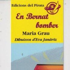 Coleccionismo Marcapáginas: MARCAPÁGINAS EDITOR DEL PIRATA TUTULO EL BERNAT BOMBER. Lote 271011073