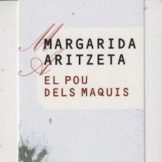 Coleccionismo Marcapáginas: MARCAPÁGINAS EDITOR COSSELÁNIA TUTULO EL POU DELS MAQUIS. Lote 271013478
