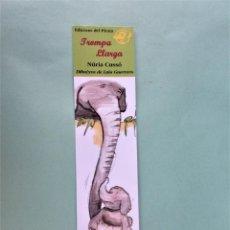 Coleccionismo Marcapáginas: MARCAPAGINAS EDICIONES DEL PIRATA TROMPA LARGA. Lote 275743333