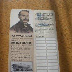 Coleccionismo Marcapáginas: MARCAPÁGINAS BICENTENARIO MONTURIOL. Lote 277612703