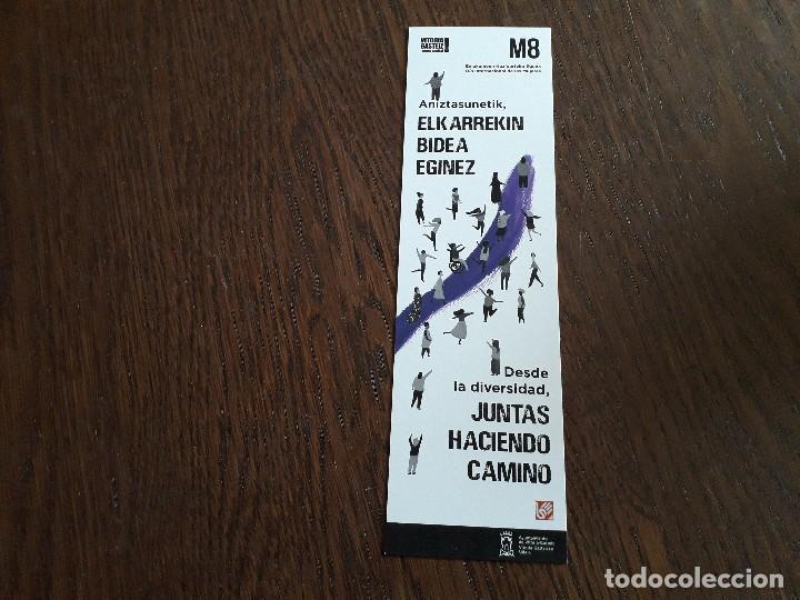 MARCAPÁGINAS, PUNTO DE LIBRO, M8 DÍA INTERNACIONAL DE LAS MUJERES, VITORIA-GASTEIZ. (Coleccionismo - Marcapáginas)