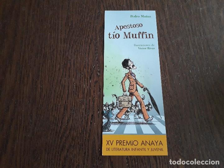 MARCAPÁGINAS, PUNTO DE LIBRO, APESTOSO TÍO MUFIN, PEDRO MAÑAS. XV PREMIO LITERATURA INFANTIL ANAYA (Coleccionismo - Marcapáginas)