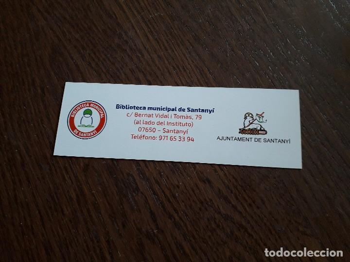 Coleccionismo Marcapáginas: marcapáginas, punto de libro, es pontàs, biblioteca municipal de Santanyí. Ajuntament de Santanyí - Foto 2 - 280119123
