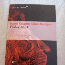 Coleccionismo Marcapáginas: MARCAPÁGINAS. TAMAÑO POSTAL. LIBROS DEL ASTEROIDE. NANA KWAME ADJEI-BRENYAH. FRIDAY BLACK. Lote 280128778