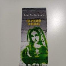 Coleccionismo Marcapáginas: MARCAPÁGINAS. ALIANZA DE NOVELAS. LISA MCINERNEY. LOS PECADOS GLORIOSOS. Lote 285063773