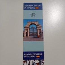 Coleccionismo Marcapáginas: MARCAPÁGINAS. REVISTA GENERAL DE MARINA. ABRIL 2019. Lote 285103298