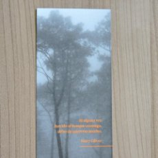 Coleccionismo Marcapáginas: MARCAPÁGINAS - ERRATA NATURAE EDITORES - LA ESCRITURA INDÓMITA - MARY OLIVER. Lote 287905243