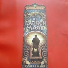 Coleccionismo Marcapáginas: MARCAPAGINAS EL LADRON MAGO. SARAH PRINEAS. EDITORIAL MONTENA. TROQUELADO. Lote 288031743