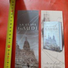 Coleccionismo Marcapáginas: MARCAPAGINAS. EDITORIAL PLAZA JANES. LA CLAVE GAUDI. Lote 288033423