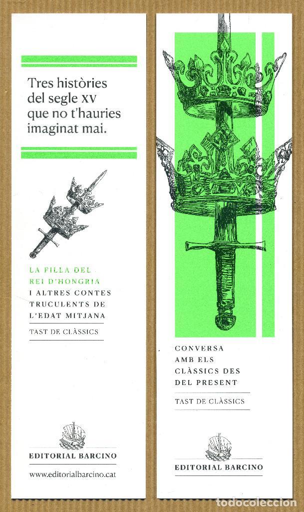 MARCAPAGINAS EDITORIAL BARCINO - LA FILLA DEL REI D'HONGRIA (Coleccionismo - Marcapáginas)