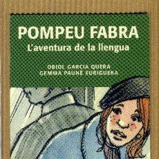 Collectionnisme Marque-pages: MARCAPAGINAS RAFAEL DALMAU EDITOT - POMPEU FABRA. Lote 288728343