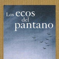 Coleccionismo Marcapáginas: MARCAPAGINAS MAEVA - LOS ECOS DEL PANTANO. Lote 288915643