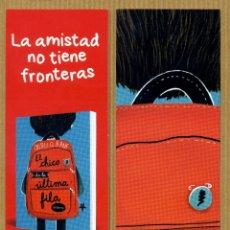 Coleccionismo Marcapáginas: MARCAPAGINAS EDITORIAL LA GALERA - EL CHICO DE LA ULTIMA FILA. Lote 288944328