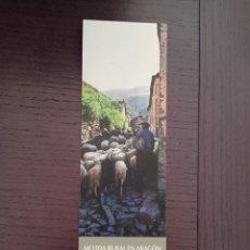 Coleccionismo Marcapáginas: MARCAPÁGINAS. XORDICA. JOSE ARBUES POSSAT. MI VIDA RURAL EN ARAGÓN. Lote 288945198