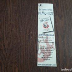 Coleccionismo Marcapáginas: MARCAPÁGINAS, PUNTO DE LIBRO, EL PESCADOR DE DEMONIOS, STEVE REDWOOD. ELTERCERNOMBRE.. Lote 293674003