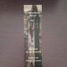 Coleccionismo Marcapáginas: MARCAPÁGINAS. VALDEMAR. CLARK ASHTON SMITH. RELATOS DE AVEROIGNE. Lote 294097788