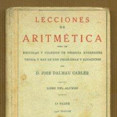 Coleccionismo Marcapáginas: LECCIONES DE ARITMÉTICA 1ª PARTE - JOSÉ DALMÁU CARLES DALMAU 1936. Lote 295785793