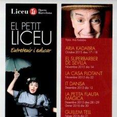 Coleccionismo Marcapáginas: MARCAPAGINAS, EL PETIT LICEU, OPERA DE BARCELONA. ENTRETENIR I EDUCAR.. Lote 297257793