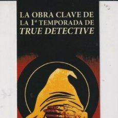 Coleccionismo Marcapáginas: MARCAPÁGINAS DE NORMA TITULO EL REY DE AMARILLO. Lote 297358458