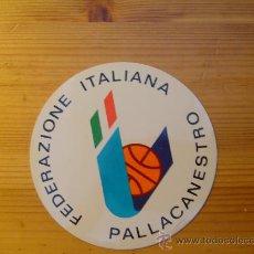 Coleccionismo deportivo: PEGATINA BALONCESTO FEDERAZIONE ITALIANA PALLACANESTRO.. Lote 23723603