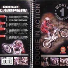 Coleccionismo deportivo: LIBRETA 4º - MOTORISMO / TRIAL - DOUGIE LAMPKIN - ESPIRAL - 80 HOJAS CADRICULA - FAB.ENRI - AÑO 2000. Lote 33230668