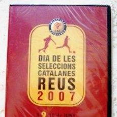 Coleccionismo deportivo: DVD - DIA DE LES SELECCIONS CATALANES - REUS, 8-9-10 JUNY 2007. Lote 39746303