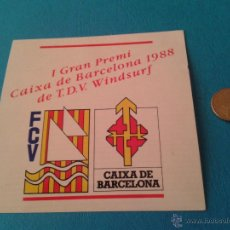 Coleccionismo deportivo: PRIMER CAMPEONATO WINDSURFING 1988 CAIXA DE BARCELONA FEDERACIÓN CATALANA DE VELA. Lote 41858697