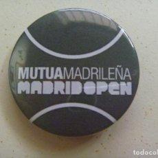 Coleccionismo deportivo: TENIS : MADRID OPEN . CHAPITA PUBLICIDAD MUTUA MADRILEÑA. Lote 95603991
