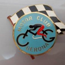 Coleccionismo deportivo: ANTIGUA PLACA MOTOR CLUB GERONA RARA 70GR. 9X8CM. Lote 113558559