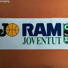 Coleccionismo deportivo: PEGATINA ADHESIVO PUBLICIDAD RAM JOVENTUT DE BADALONA - BALONCESTO BASKET CJB. Lote 117833404