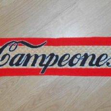 Coleccionismo deportivo: BUFANDA DE COCA COLA. CAMPEONES. ESPAÑA. TDKDEP5. Lote 118921051