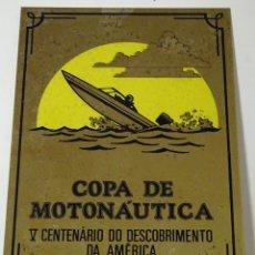 Coleccionismo deportivo: PLACA RECUERDO METAL COPA DE MOTONAUTICA 1992 V CENTENARIO DESCUBRIMIENTO DE AMERICA. 22 CM. 350 GR. Lote 128385859